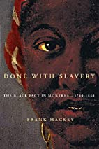 Done with slavery : the Black fact in…