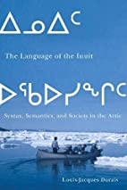 The language of the Inuit : syntax,…