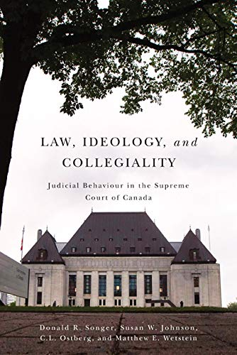 law-ideology-and-collegiality-judicial-behaviour-in-the-supreme-court-of-canada