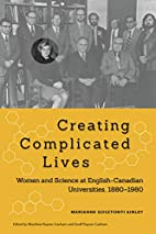 Creating Complicated Lives: Women and…