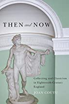 Then and Now: Collecting and Classicism in…
