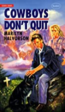 Cowboys Don't Quit (Gemini Books) by Marilyn…