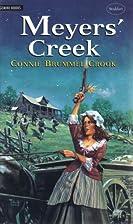 Meyers' Creek by Connie Brummel Crook
