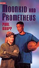 Moonkid and Prometheus (Gemini Books) by…