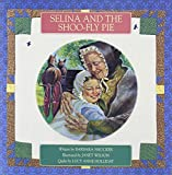 Smucker, Barbara: Selina and the Shoo-Fly Pie