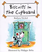 Biscuits in the Cupboard by Barbara Nichol
