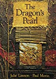 Julie Lawson: The Dragon's Pearl