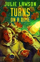 Turns on a Dime (Goldstone Trilogy) by Julie…