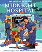 Matthew and the Midnight Hospital (Matthew's…