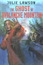 The Ghost of Avalanche Mountain (Goldstone…