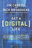 Jim Carroll: Get a (Digital) Life: An Internet Reality Check