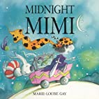Midnight Mimi by Marie-Louise Gay