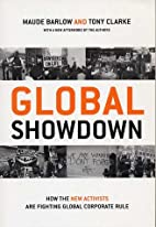 Global Showdown: How the New Activists Are…
