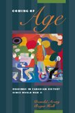 Coming of Age: Readings in Canadian History…