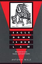 Eagle Down Is Our Law: Witsuwit'En Law,…