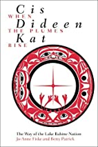 Cis Dideen Kat (When the Plumes Rise): The…