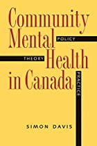 Community mental health in Canada : theory,…