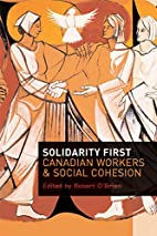 Solidarity First: Canadian Workers and…