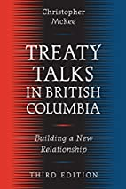 Treaty Talks in British Columbia, Third…