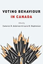 Voting Behaviour in Canada by Cameron D.…