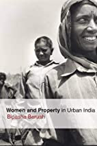 Women and Property in Urban India by Bipasha…