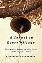 A School in Every Village: Educational…