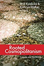 Rooted cosmopolitanism : Canada and the…