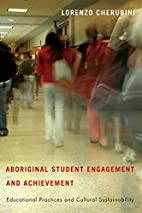 ABORIGINAL STUDENT ENGAGEMENT AND ACH by…