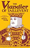 Taillevent: Viandier of Taillevent: An Edition of All Extant Manuscripts