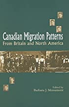 Canadian Migration Patterns from Britain and…