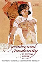 Gender and Modernity in Central Europe: The…