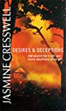 JASMINE CRESSWELL: DESIRES AND DECEPTIONS