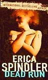Spindler, Erica: Dead Run (MIRA Backlist)