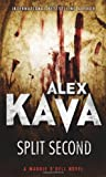 Kava, Alex: Split Second