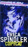 Spindler, Erica: Copycat