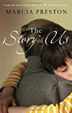 The Story of Us (MIRA) by Marcia Preston