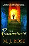 Rose, M. J.: The Reincarnationist