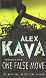 Alex Kava: One False Move (MIRA Backlist)