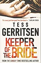 Keeper of the Bride by Tess Gerritsen