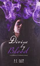 Divine By Blood by P C Cast