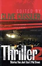 Thriller 2 by Clive (ed) Cussler