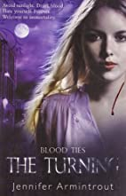 The Turning Blood Ties Book One by Jennifer…