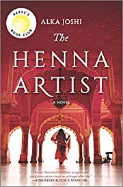 The Henna Artist: A Novel by Alka Joshi
