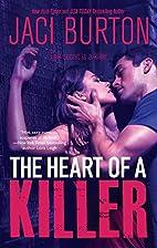 The Heart of a Killer by Jaci Burton
