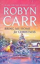 Bring Me Home for Christmas (Virgin River…
