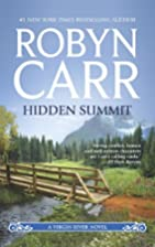 Hidden Summit (Virgin River) by Robyn Carr