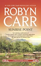 Sunrise Point (Virgin River) by Robyn Carr