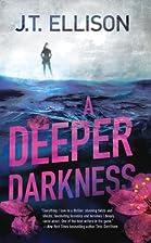 A Deeper Darkness (Samantha Owens, Book 1)…
