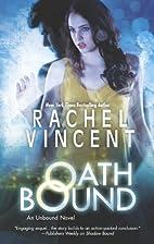 Oath Bound by Rachel Vincent