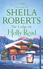 The Lodge on Holly Road (Life in Icicle…